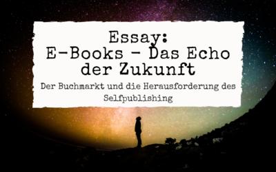 Essay: E-Books und der Buchmarkt