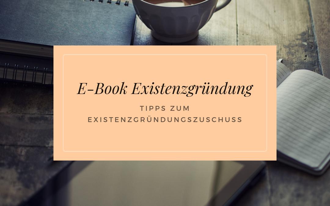 E-Book Existenzgründungszuschuss