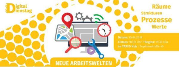 digitaler dienstag moderne arbeitswelten