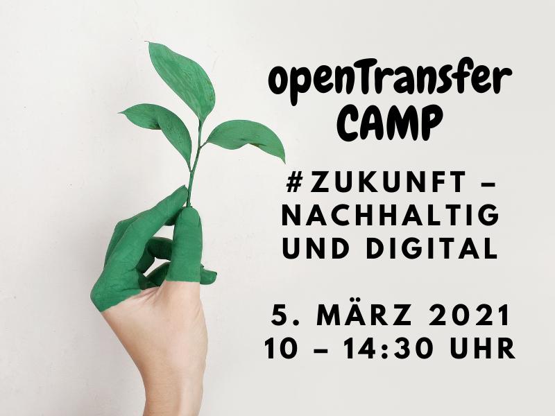 VERANSTALTUNGSTIPP: openTransfer CAMP #Zukunft – nachhaltig und digital