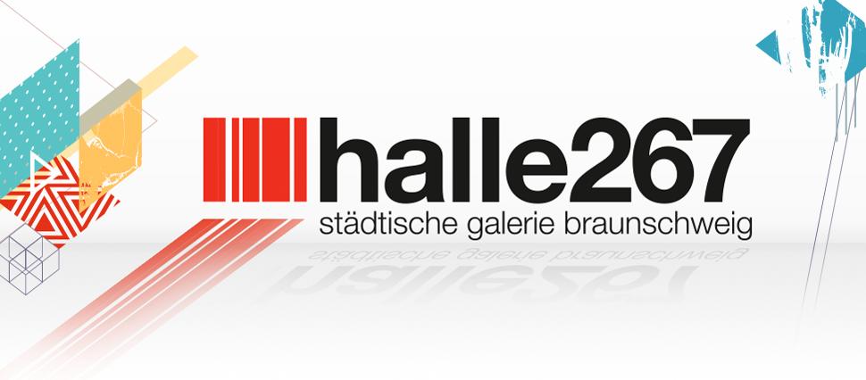 """Jetzt bewerben für die Ausstellungszeiträume im Jahr 2022 In der """"halle267 – städtische galerie braunschweig"""""""